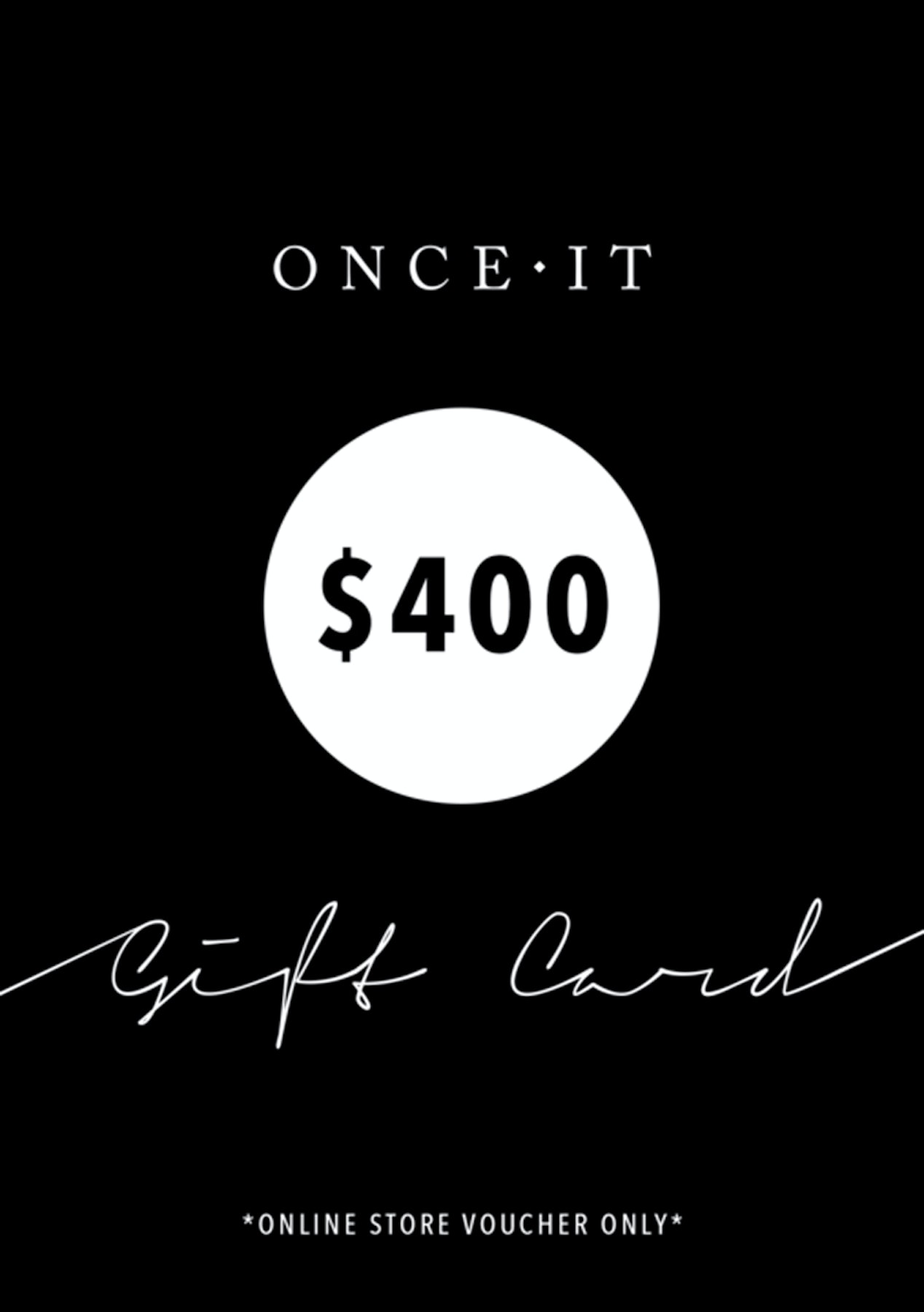 Onceit $400 Digital Gift Card