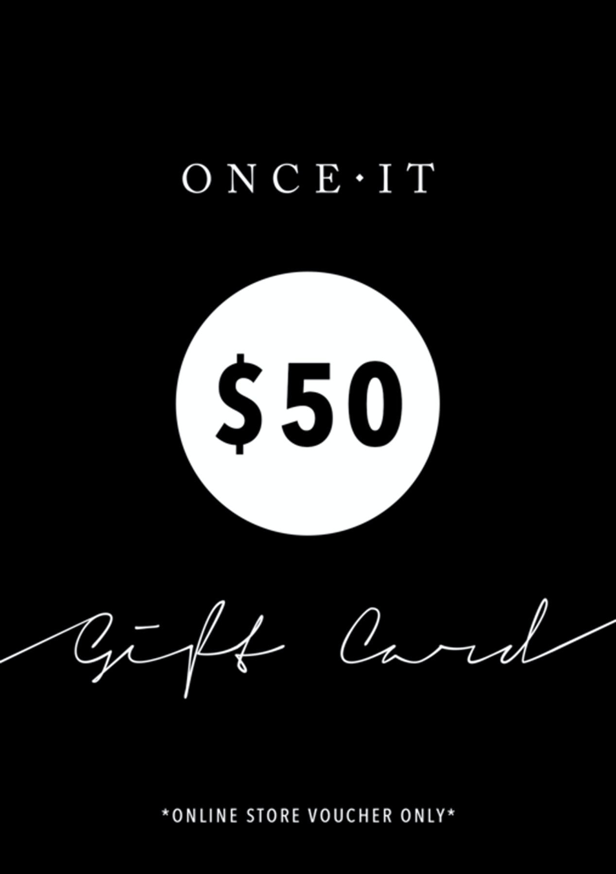 Onceit $50 Digital Gift Card