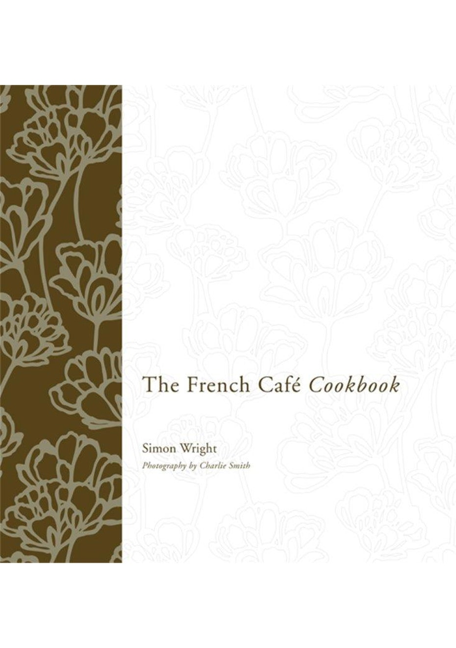 French Café Cookbook, by Simon Wright