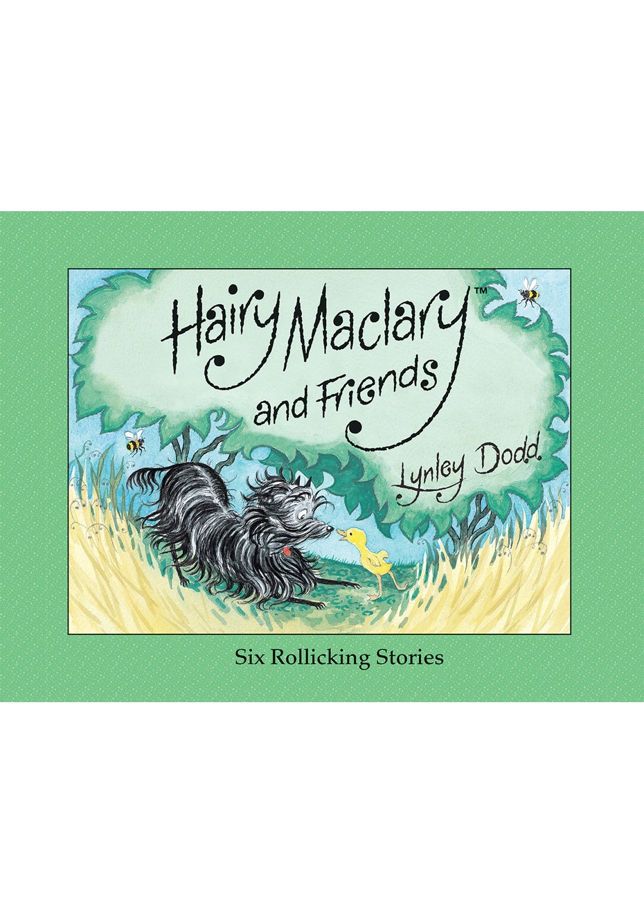 Hairy Maclary & Friends: Six Rollicking Adventures