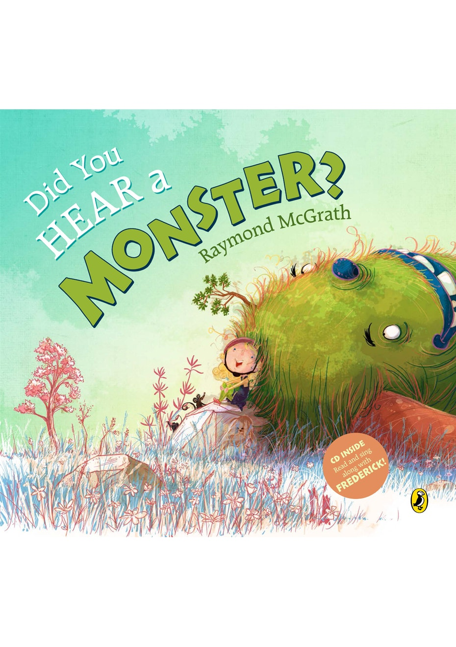 Did You Hear a Monster?, By Raymond McGrath