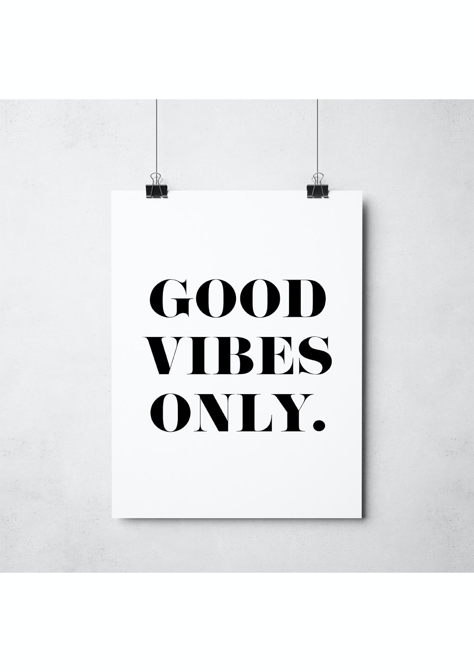 Simply Creative - Good Vibes Only - A3 Monochrome Print