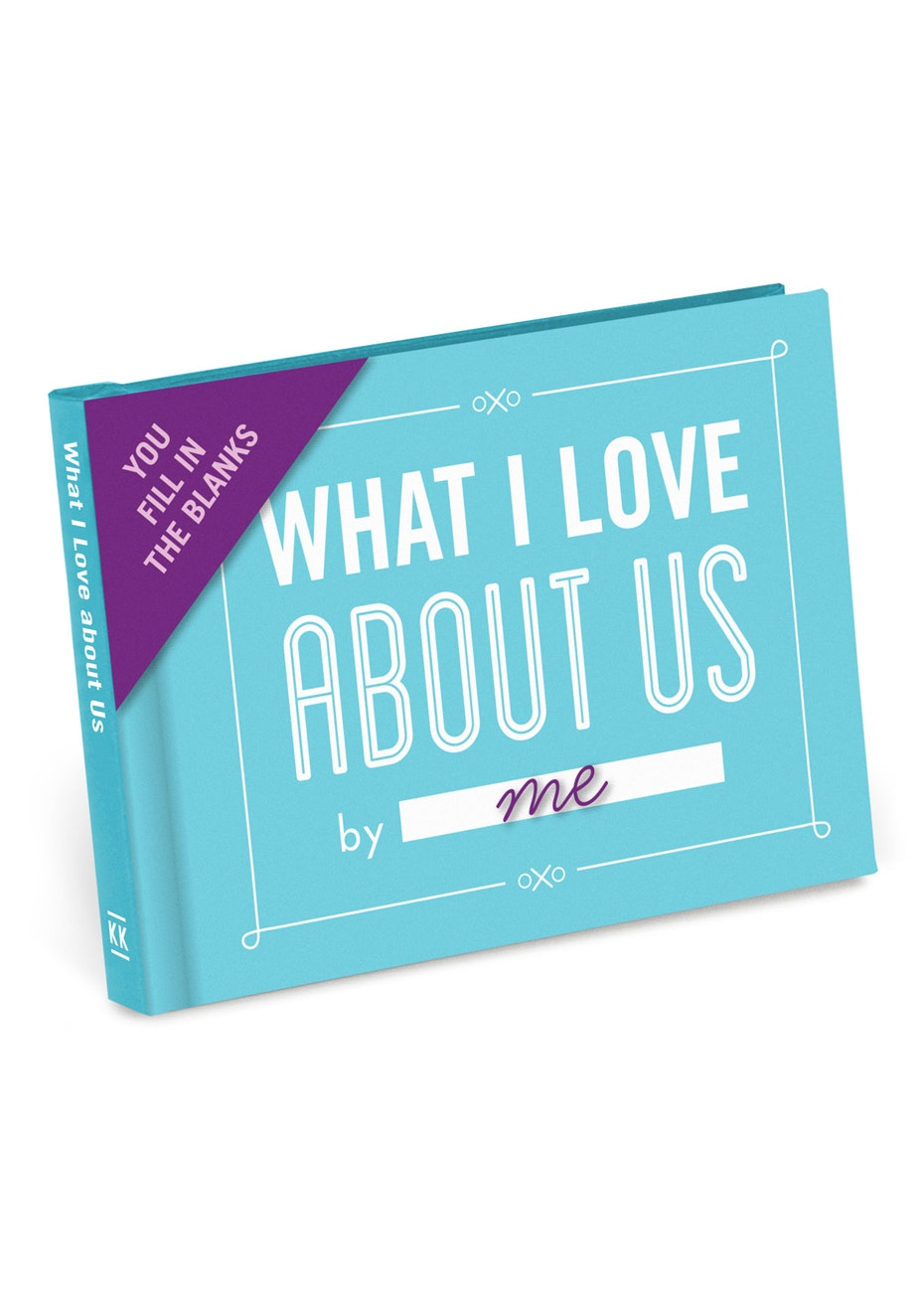 Fill In The Blanks Journal - What I Love About Us