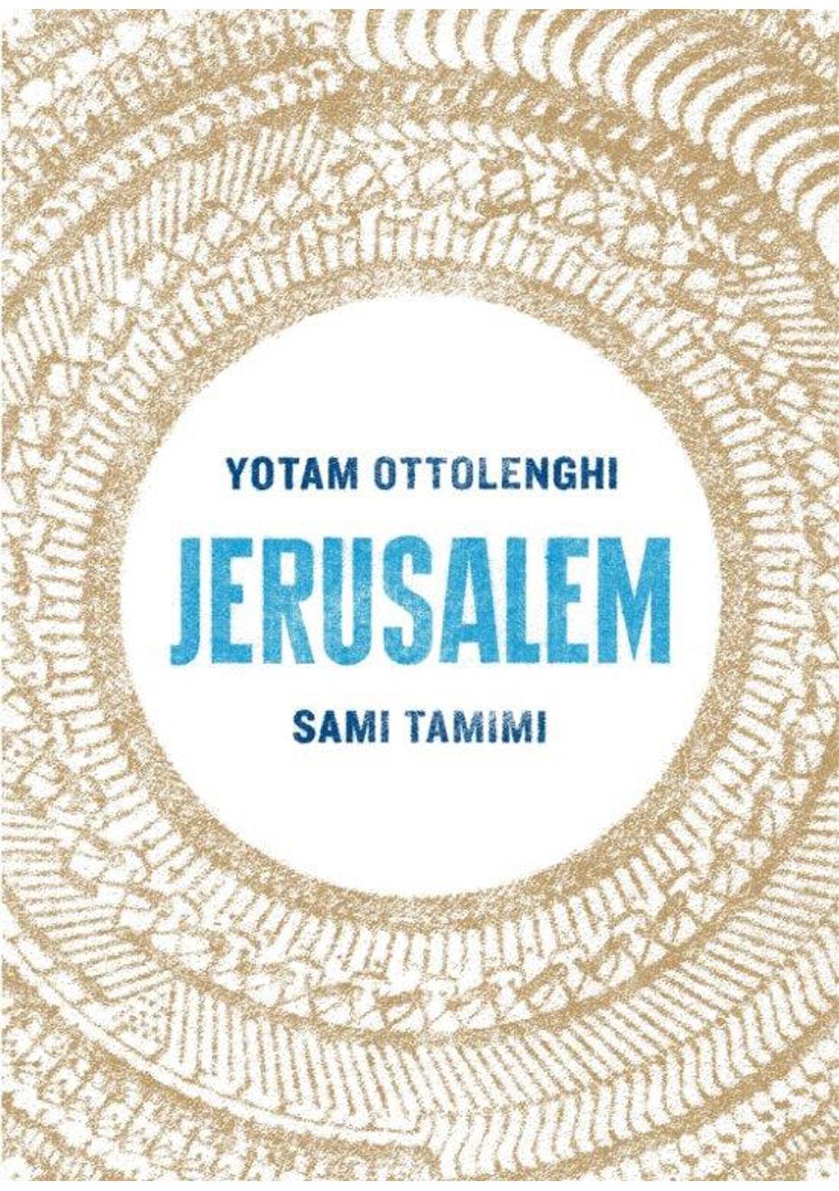 Jerusalem, by Yotam Ottolenghi & Sami Tamimi