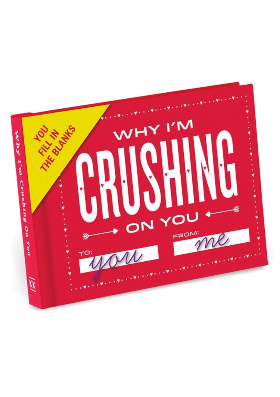 Fill In The Blanks Journal - Why I'm Crushing on You