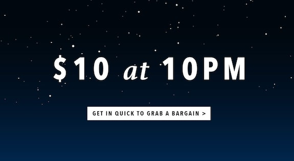 Image of the '$10 at 10PM' sale